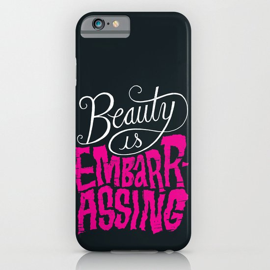 Beauty is Embarrassing  iPhone & iPod Case