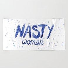Nasty Woman ART | Such a Nasty Woman Beach Towel