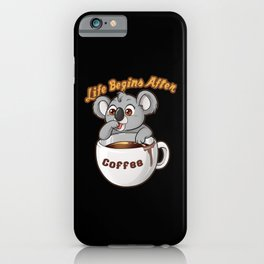 Life Begins After Coffee I Coffee Mug With Baby iPhone Case