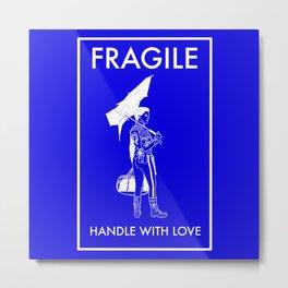 Fragile Blue Metal Print
