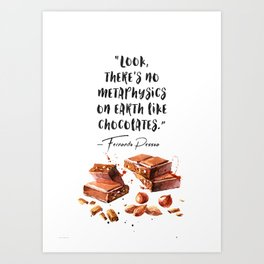 Fernando Pessoa - quote about chocolate Art Print