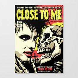 TFTS | Close Canvas Print