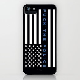 Fuck the Police American Flag iPhone Case