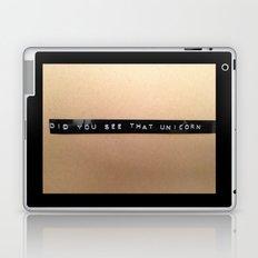 Did You See That Unicorn? Laptop & iPad Skin