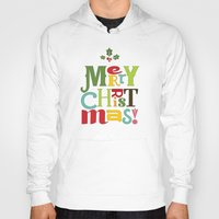 merry christmas Hoodies featuring Merry Christmas! by Noonday Design