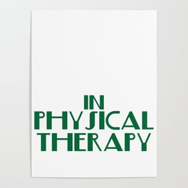"""""""There's No Crying in Physical Therapy"""" tee design. Fight your fear and stay inspired with this tee! Poster"""