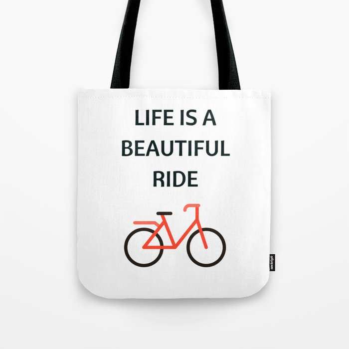Bike Quotes Life Is A Beautiful Ride Tote Bag By Myrainbowlove
