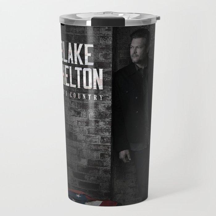 BLAKE SHELTON GODS COUNTRY TOUR DATES 2019 UDANG Travel Mug