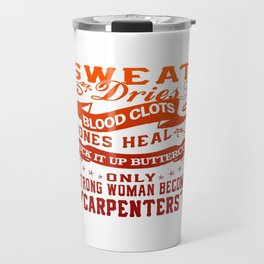 Carpenter Woman Travel Mug