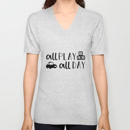 All Play All Day Kids Quote Art Unisex V-Neck