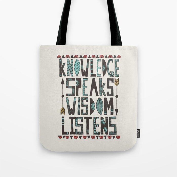 Knowledge Speaks Tote Bag