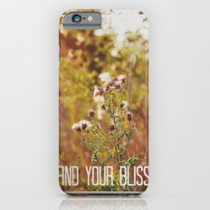 find your bliss. iPhone 6s Slim Case