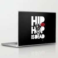 hiphop Laptop & iPad Skins featuring HipHop is Dead... by Frankie White