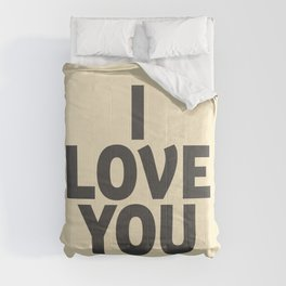 I love you, motivational quote, woman gift, gift for couples, love quotes Comforters