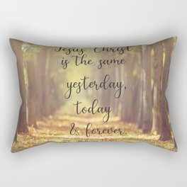 Hebrews 13:8 Jesus is the same forever  Rectangular Pillow