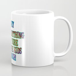 "Funny ""Money Isn't Everything"" Joke Coffee Mug"