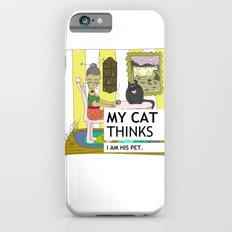 My cat thinks I am his pet iPhone 6s Slim Case