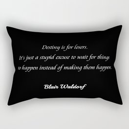 Destiny is for losers (black) Rectangular Pillow