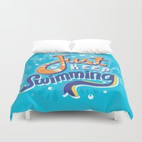risa rodil Duvet Covers featuring Just Keep Swimming by Risa Rodil