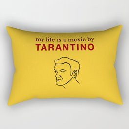 My life is a movie by Tarantino Rectangular Pillow