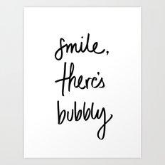 Smile - Bubbly Art Print