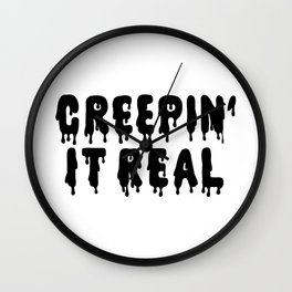 Creepin' It Real Wall Clock