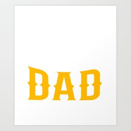 Brazilian Dad Art Print