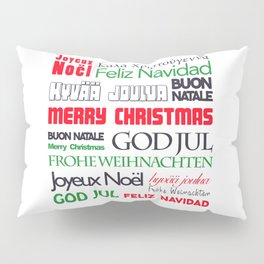 merry christmas in different languages II Pillow Sham