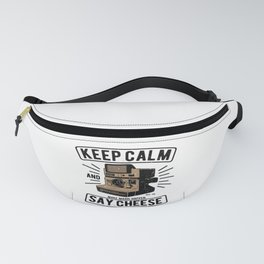 Keep Calm Say Cheese Vintage Camera Photographer Fanny Pack