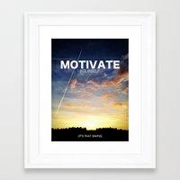 motivation Framed Art Prints featuring Motivation by Damn Fresh