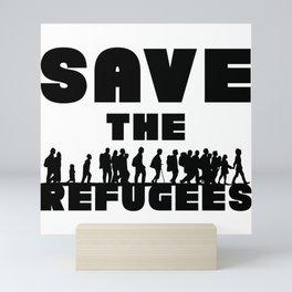 SAVE THE REFUGEES Mini Art Print