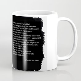 Charles BUKOWSKI - faith quote Coffee Mug