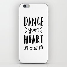 Dance your heart out - typography iPhone Skin