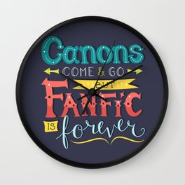 Fanfic is Forever Wall Clock