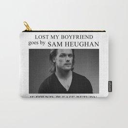 Lost my boyfriend Sam Heughan Carry-All Pouch