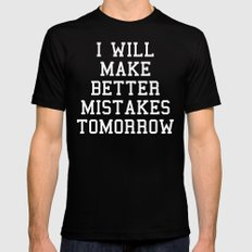 Better Mistakes Funny Quote MEDIUM Black Mens Fitted Tee