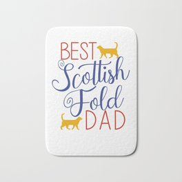 Best Scottish Fold Dad Cat Bath Mat