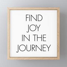 Find Joy in the Journey Framed Mini Art Print