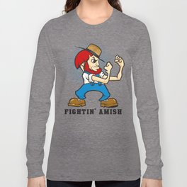 Fightin' Amish Long Sleeve T-shirt