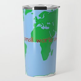 it's a small world after all Travel Mug