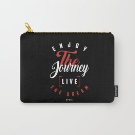 Motivational | Live the Dream Carry-All Pouch