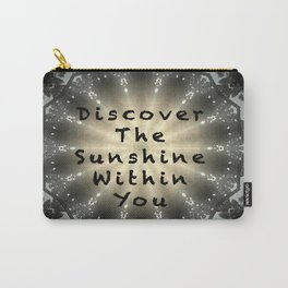 Discover the Sunshine Within You Carry-All Pouch