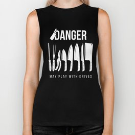 Funny Prep Cook Gift for Preparation Cooks and Chefs | Danger May Play with Knives   Biker Tank