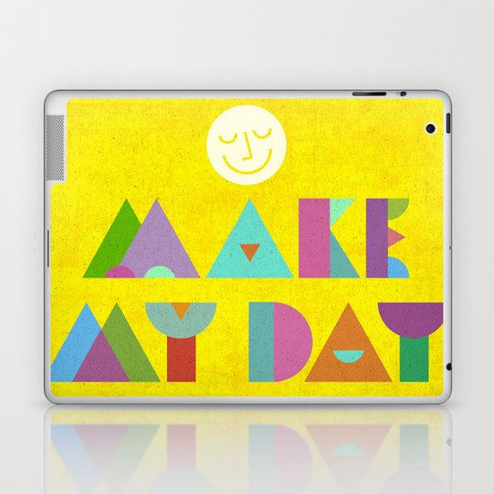 Make My Day. Laptop & iPad Skin