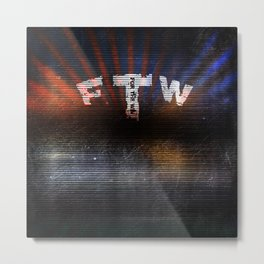 FTW 3 Metal Print