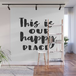 This is our happy place printable, Welcome print, Entrance wall art, Guest Room Decor, inspirational Wall Mural