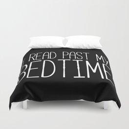 I read past my bedtime - Black and white Duvet Cover