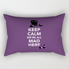 Keep Calm, We're All Mad Here Rectangular Pillow