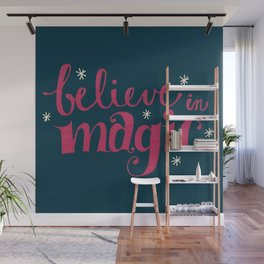 Believe in Magic Wall Mural