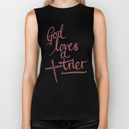 God Loves A Trier Biker Tank